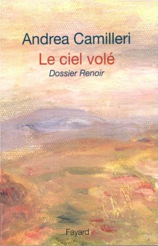 Andrea Camilleri, Le ciel volé dossier Renoir, Auguste Renoir